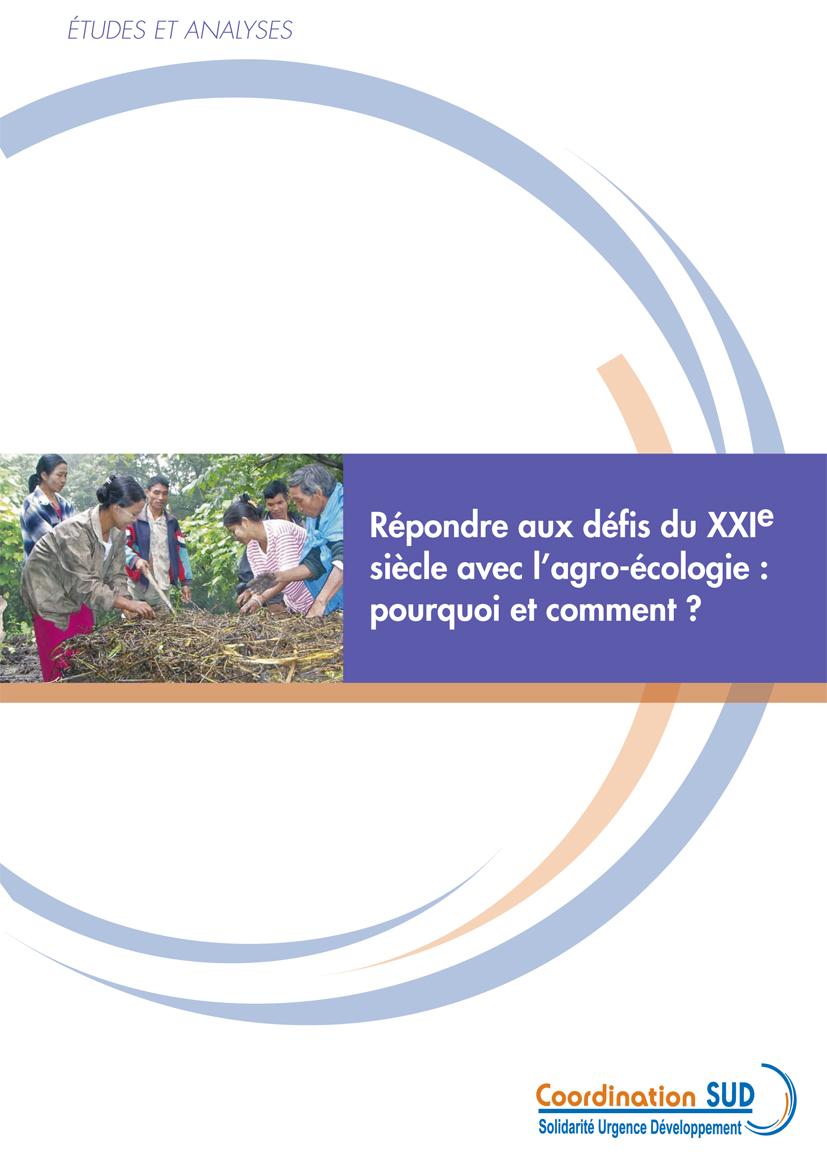 Répondre aux défis du XXIe siècle avec l'agro-écologie : pourquoi et comment ? Le rapport complet Image principale
