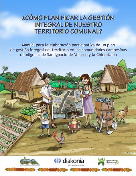 Cómo planificar la gestión de nuestro territorio comunal ? Manual para la elaboración participativa de un plan de gestión integral del territorio Image principale