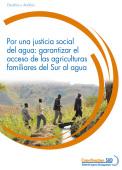 Por una justicia social del agua: garantizar el acceso de las agriculturas familiares del Sur al agua Vignette