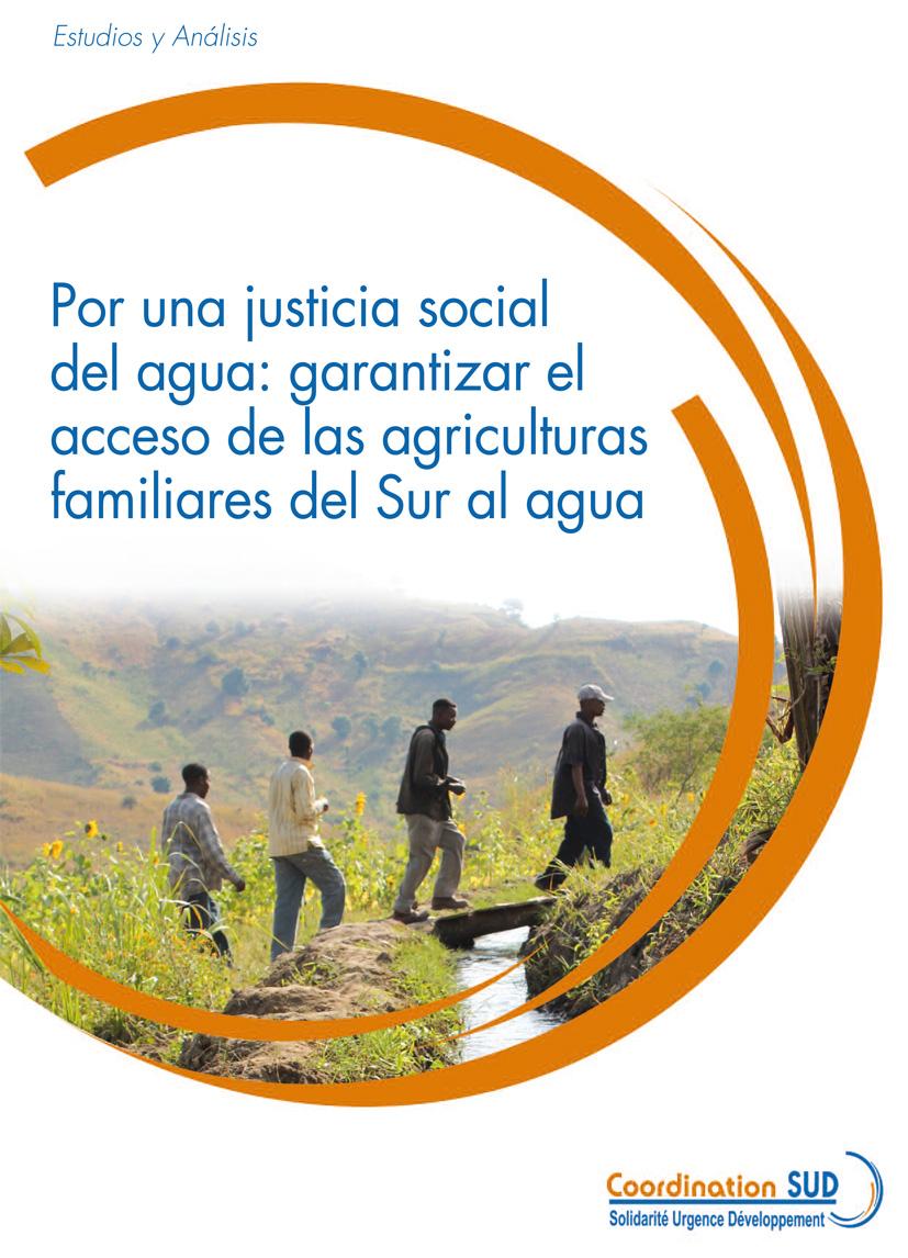 Por una justicia social del agua: garantizar el acceso de las agriculturas familiares del Sur al agua Image principale