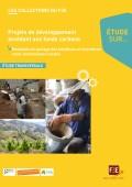 Projet de développement et fonds carbone : partage des bénéfices et retombées soico-économiques locales Vignette