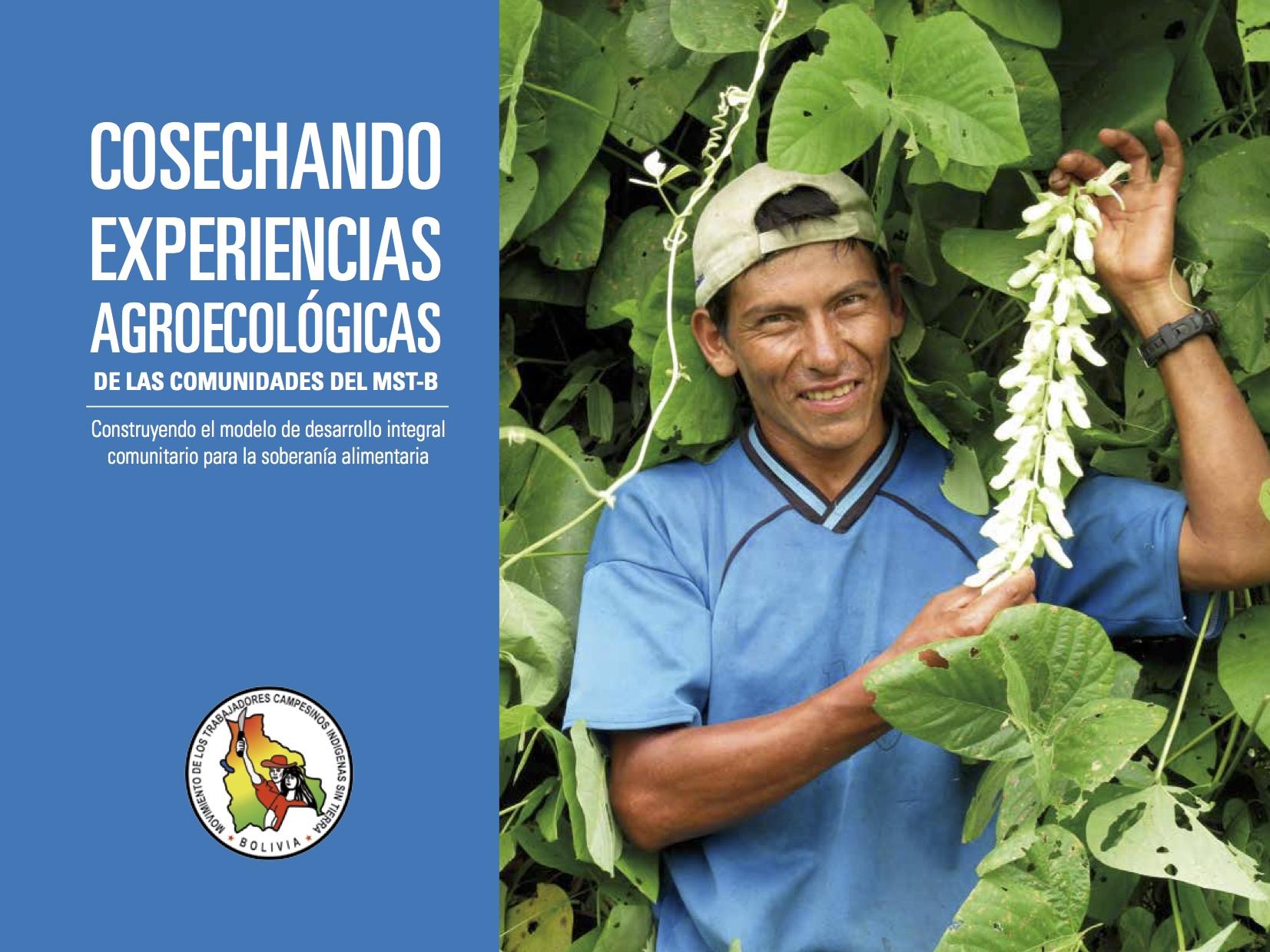Cosechando experiencias agroecológicas de las comunidades del MST-Bolivia: construyendo el modelo de desarrollo integral comunitario para la soberanía alimentaria Image principale