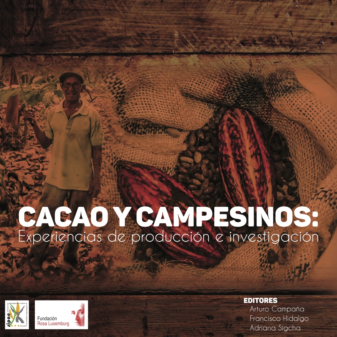 Cacao y Campesinos: experiencias de producción e investigación Image principale