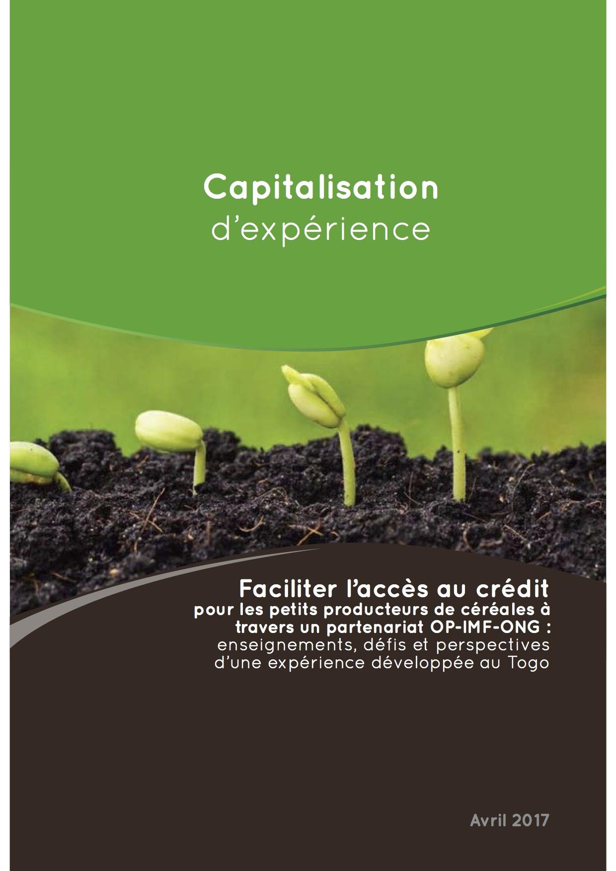 Faciliter l'accès au crédit pour les petits producteurs de céréales à travers un partenariat OP-IMF-ONG : enseignements, défis et perspectives d'une expérience développée au Togo  Image principale