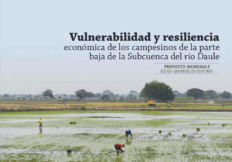 Vulnerabilidad y resiliencia económica de los campesinos de la parte baja de la Subcuenca del río Daule Image principale