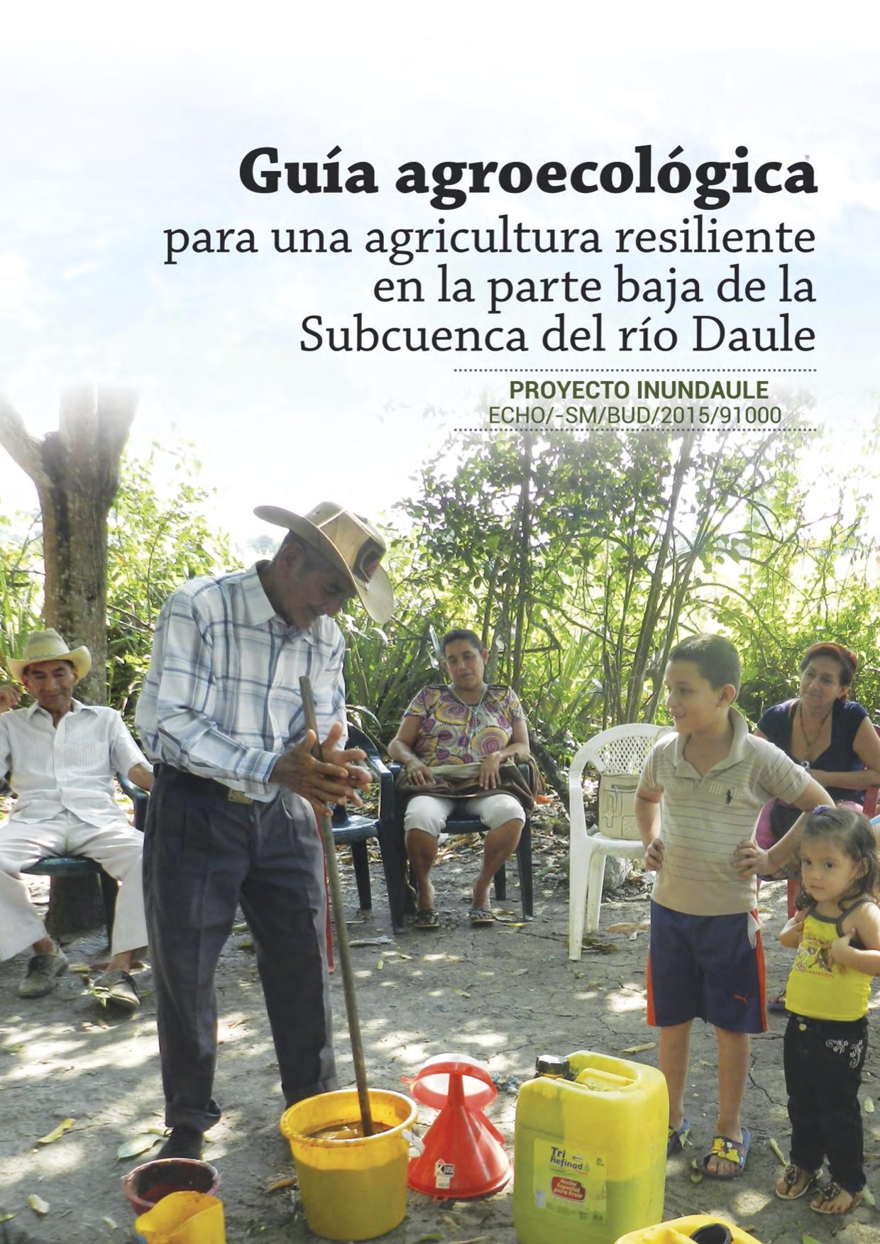 Guía agroecológica para una agricultura resiliente en la parte baja de la Subcuenca del río Daule  Image principale