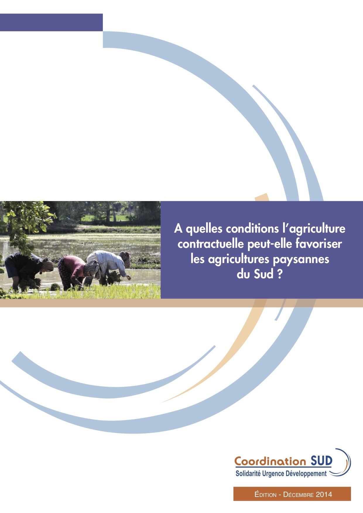 A quelles conditions l'agriculture  contractuelle peut-elle favoriser  les agricultures paysannes du Sud ? Image principale