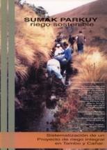 Thumbnail - Sumak Parkuy, riego sostenible: sistematización de un proyecto de riego