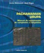Thumbnail - Pachamaman Urupa : Manual de capacitación de campesino a campesino