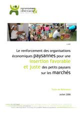 Thumbnail - Le renforcement des organisations économiques paysannes pour une insertion favorable et juste des petits producteurs sur les marchés
