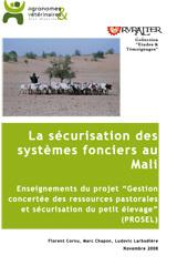 Thumbnail - La sécurisation des systèmes fonciers au Mali : l'expérience du projet d'appui à la sécurisation de l'élevage
