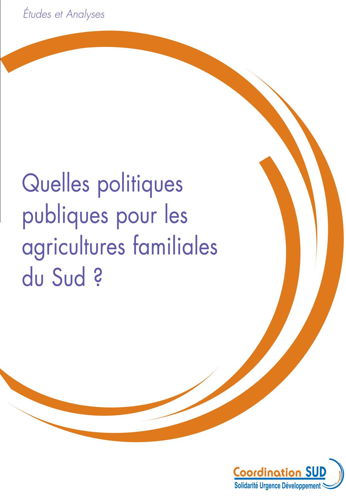 Thumbnail -  Quelles politiques publiques pour les agricultures familiales du Sud ?