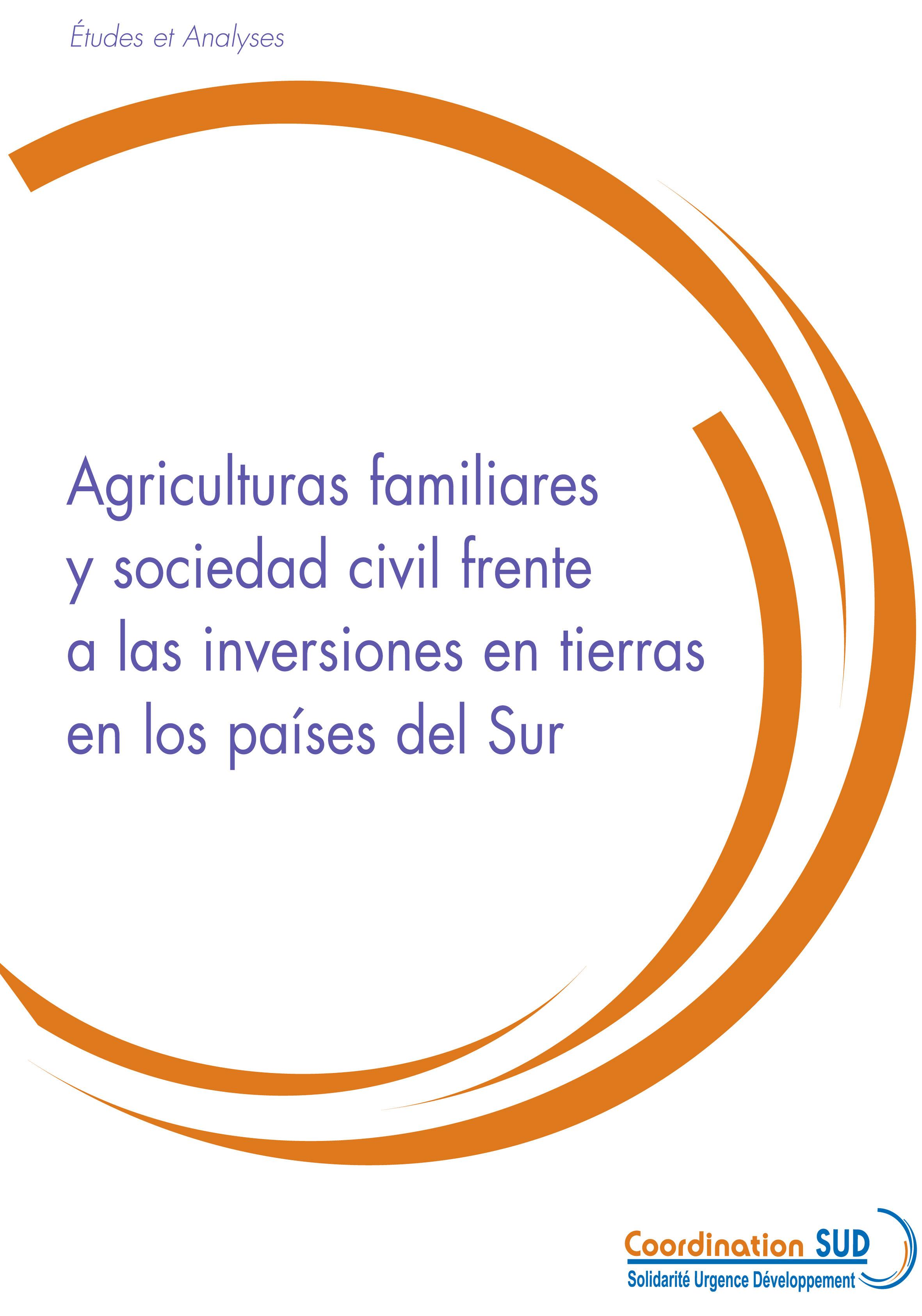 Thumbnail - Agriculturas familiares y sociedad civil frente a las inversiones en tierras en los países del Sur