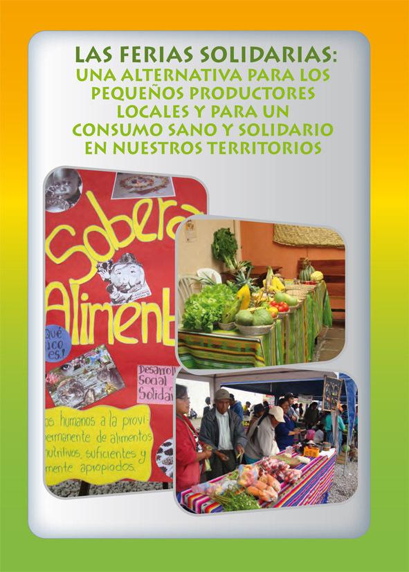 Thumbnail - Las ferias solidarias : una alternativa para los pequeños productores locales y para un consumo sano y solidario en nuestros territorios