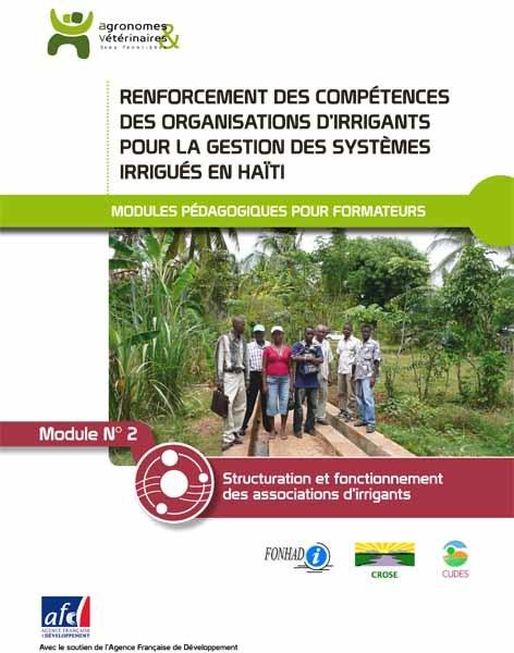 Thumbnail - Structuration et fonctionnement des associations d'irrigants : module pédagogique n°2 pour la bonne gestion des systèmes irrigués en Haïti