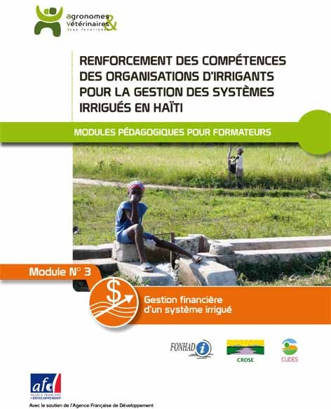 Thumbnail - Gestion financière d'un système irrigué : module pédagogique n°3 pour la bonne gestion des systèmes irrigués en Haïti