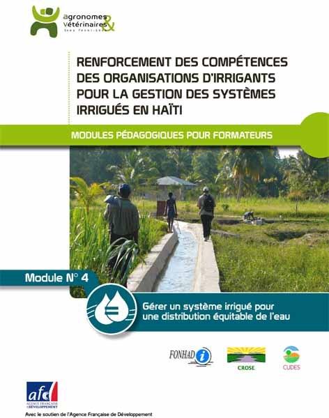 Thumbnail - Gérer un système irrigué pour une distribution équitable de l'eau : module pédagogique n°4 pour la bonne gestion des systèmes irrigués en Haïti